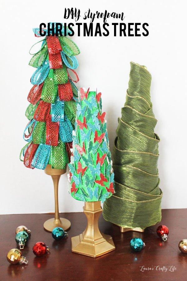 Styrofoam Christmas Trees - Laura's Crafty Life
